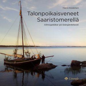 Talonpoikaisveneet Saaristomerellä – Allmogebåtar på Skärgårdshavet